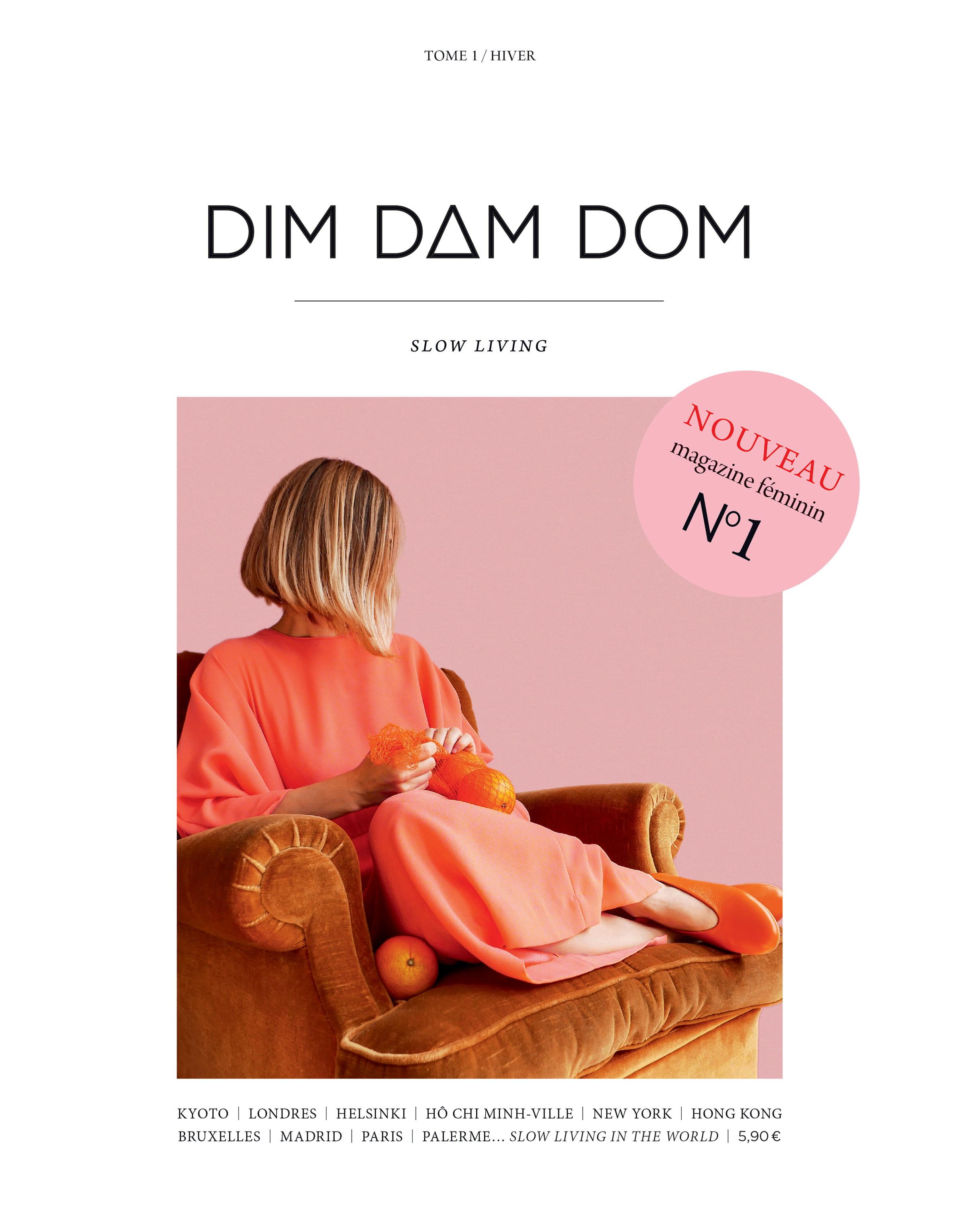 Dim Dam Dom, magazine, numero 1, slow life